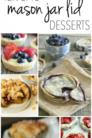 10 Adorable Mason Jar Lid Desserts
