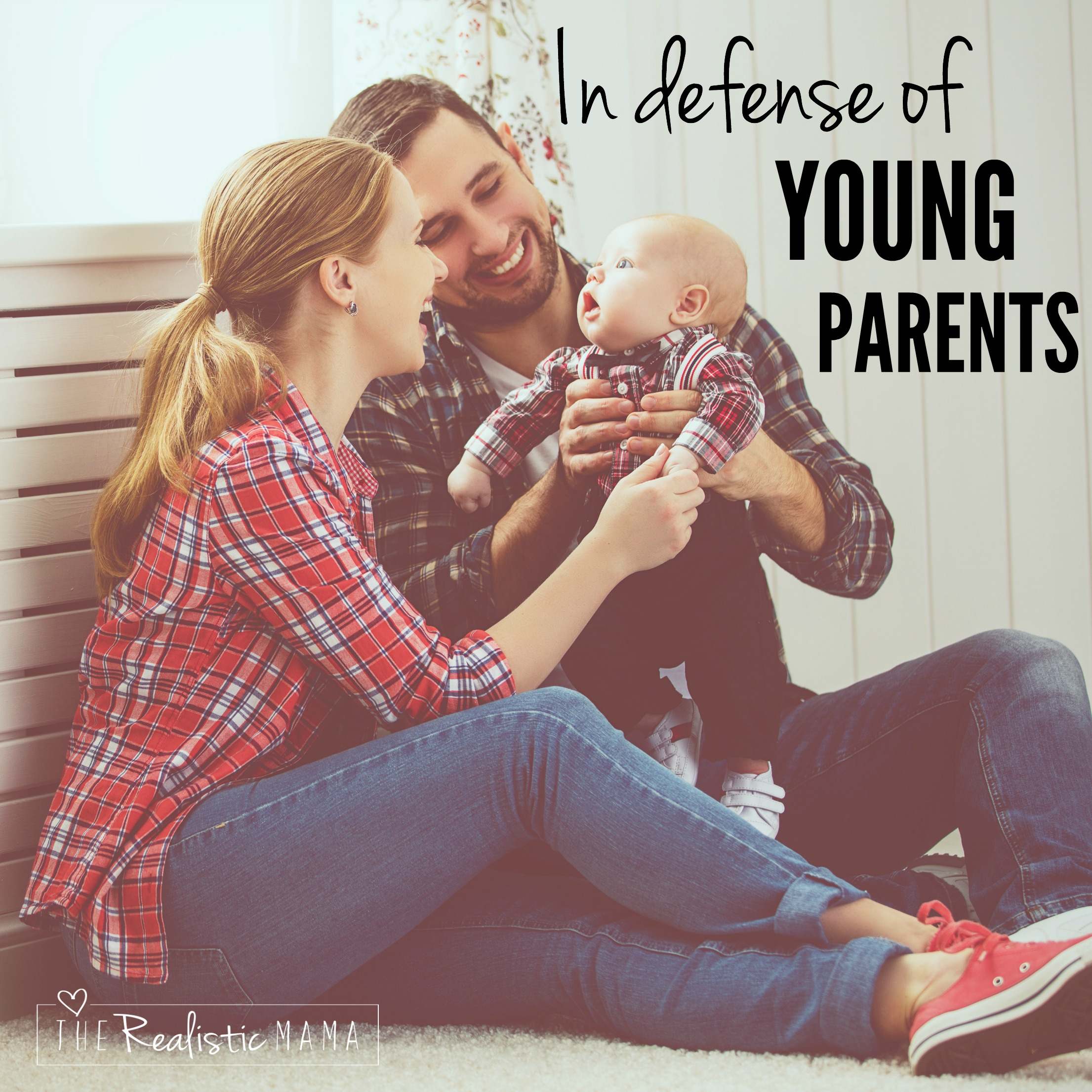 In Defense of the Young Parent