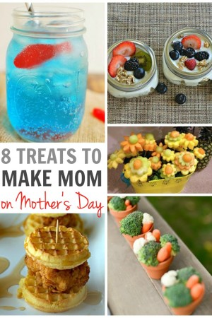 8 Treats for Mom on Mother's Day