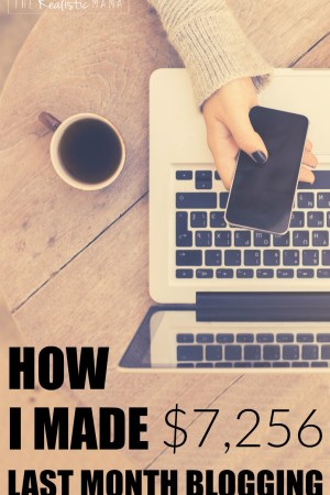 How I made $7,256 last month blogging