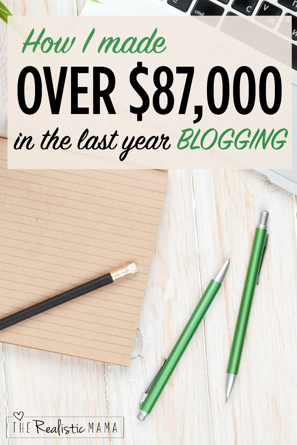 How I made over $87,000 in the last 12 months blogging