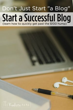 How to Start a Successful Blog and get past the hardest $100 hump