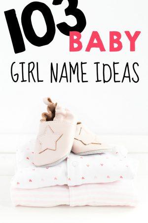 103 Baby Girl Name Ideas