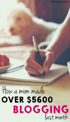 How a mom made over $5600 blogging last month