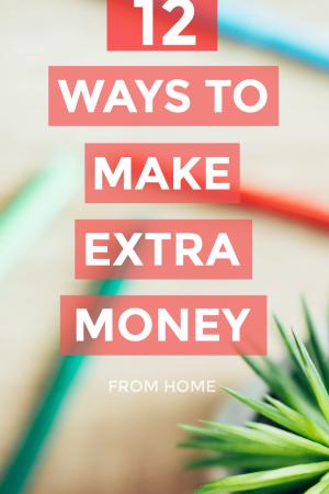12 Best Ways to Make Extra Money