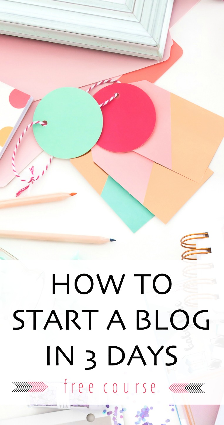*FREE COURSE!* How to Start a Blog in 3 Days