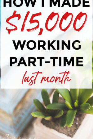 How I made over $15,000 working part-time last month, how to start a blog, make money blogging