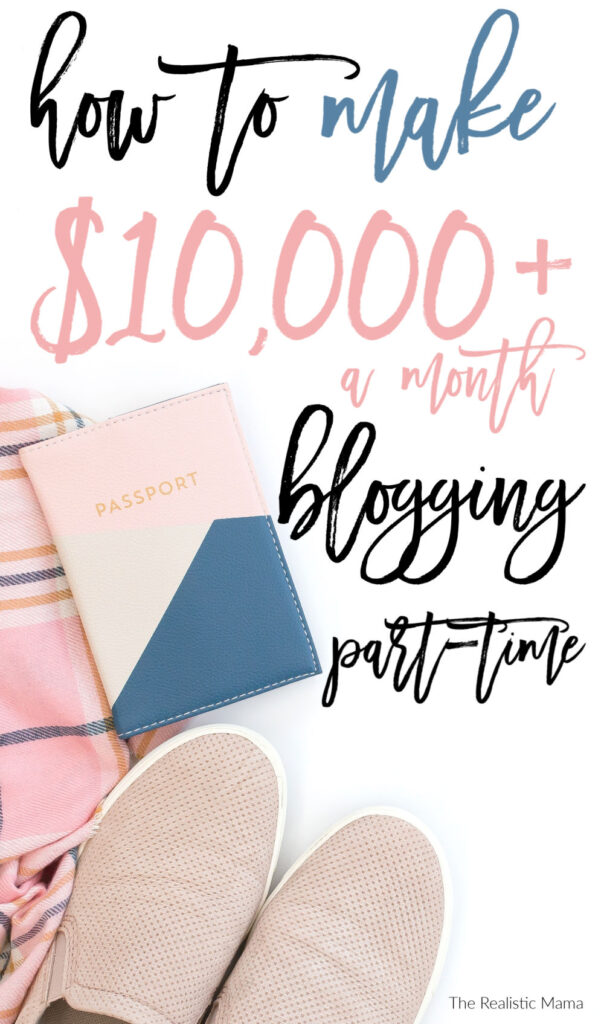 How to Make $10000 a month blogging part-time. How to blog smarter for the highest ROI.