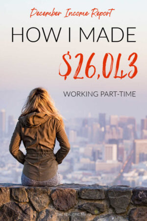December Income Report_ How I made $26,043 working part-time-2